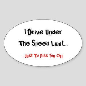 Speed Limit... Sticker (Oval)