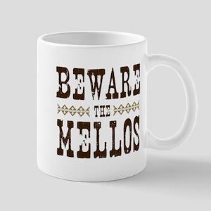 Beware the Mellos Mug