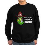 Funny Tequila Sweatshirt (dark)