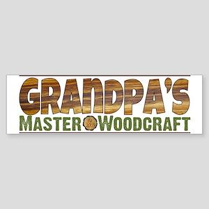 Grandpa's Master Woodcraft Sticker (Bumper)