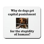 Capital Punishment Mousepad