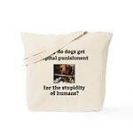 Capital Punishment Tote Bag