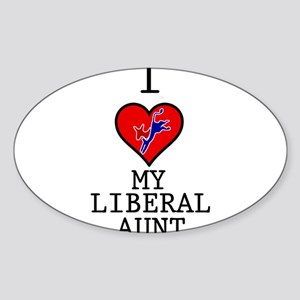 I Love My Liberal Aunt Sticker (Oval)