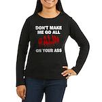Palin 2012 Women's Long Sleeve Dark T-Shirt