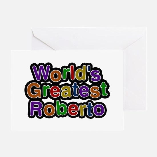 World's Greatest Roberto Greeting Card