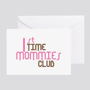 1st Time Mommies Club (Pink) Greeting Card