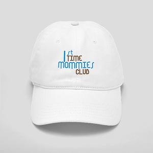 1st Time Mommies Club (Blue) Cap