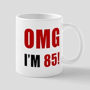 OMG 85th Birthday Mug