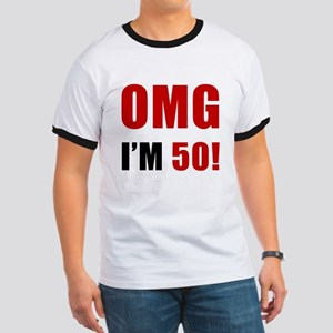OMG 50th Birthday Ringer T
