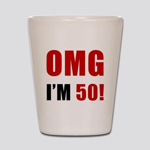 OMG 50th Birthday Shot Glass