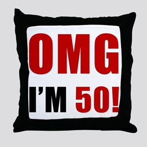 OMG 50th Birthday Throw Pillow