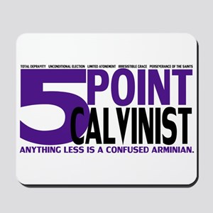 Five Point Calvinist - Mousepad