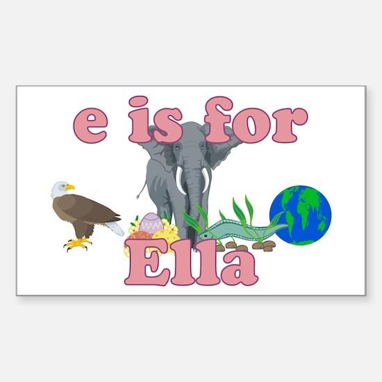 E is for Ella Sticker (Rectangle)