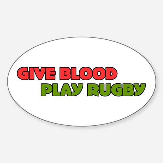 Give Blood Play Rugby Fun Oval Decal