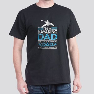 Im Kayaking Dad Like Normal Dad Except Coo T-Shirt