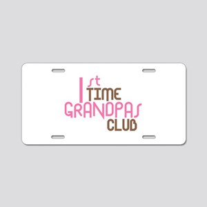 1st Time Grandpas Club (Pink) Aluminum License Pla