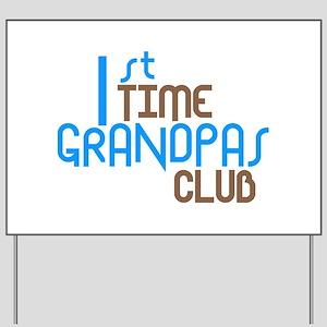 1st Time Grandpas Club (Blue) Yard Sign