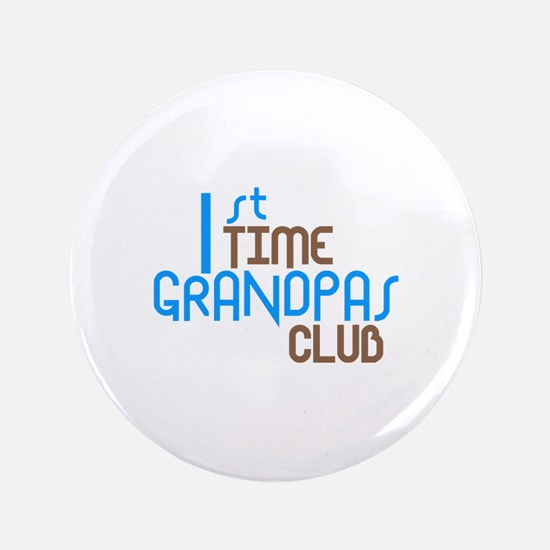 "1st Time Grandpas Club (Blue) 3.5"" Button"