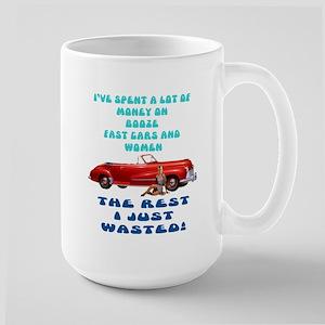 Booze,Cars and Women Large Mug
