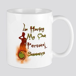 I having My Own Personal Summers Mug