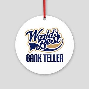 Bank Teller Gift Ornament (Round)
