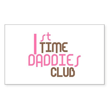 1st Time Daddies Club (Pink) Sticker (Rectangle)