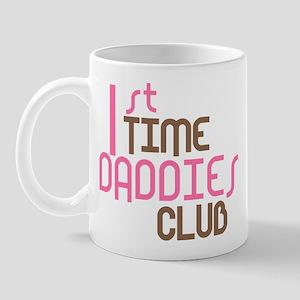 1st Time Daddies Club (Pink) Mug