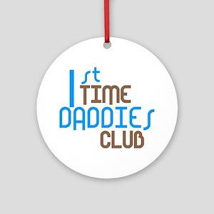 1st Time Daddies Club (Blue) Ornament (Round)