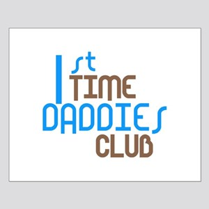 1st Time Daddies Club (Blue) Small Poster