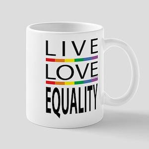 Live Love Equality Mug