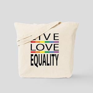 Live Love Equality Tote Bag