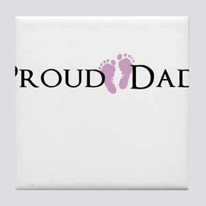 Proud Dad - Baby Girl Tile Coaster