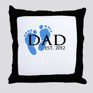 Dad Est 2012 Throw Pillow