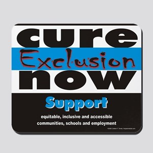Cure Exclusion Mousepad