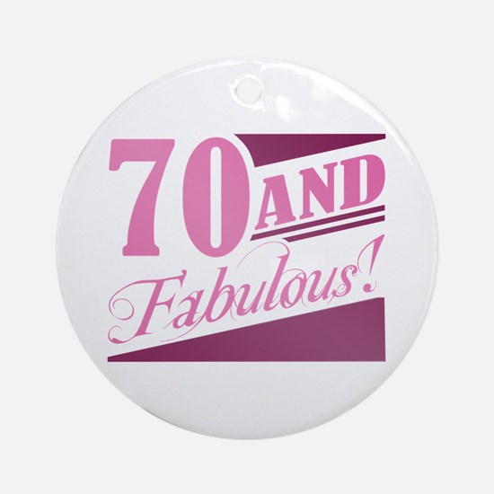 70 & Fabulous Ornament (Round)