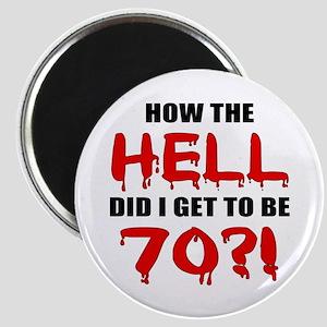 70th Birthday Gag Gift Magnet