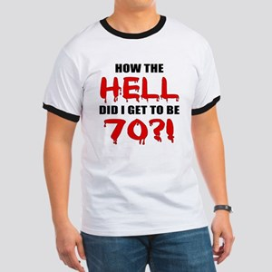 70th Birthday Gag Gift Ringer T