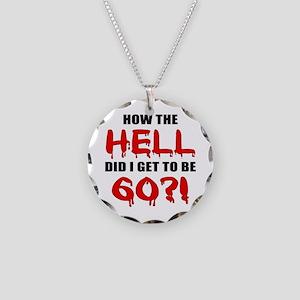 60th Birthday Gag Gift Necklace Circle Charm