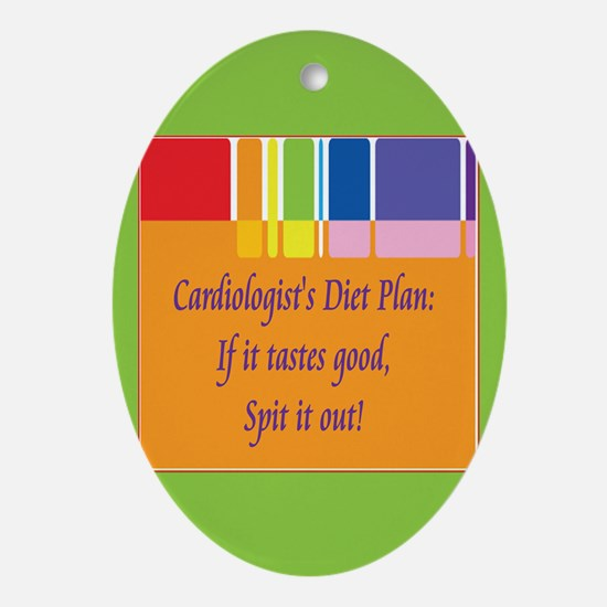 Cardiologist's Diet Ornament (Oval)