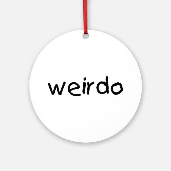 Weirdo Ornament (Round)