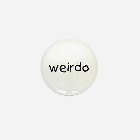 Weirdo Mini Button