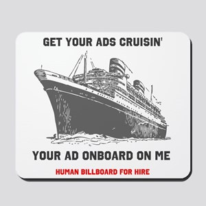 "Get Your Ads Cruisin"" Mousepad"