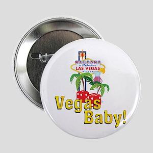 """Vegas Baby! 2.25"""" Button"""
