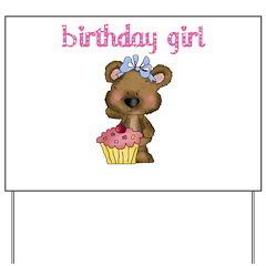 birthday girl bear Yard Sign