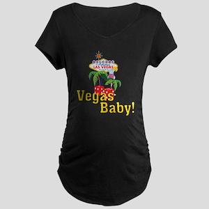 Vegas Baby! Maternity Dark T-Shirt