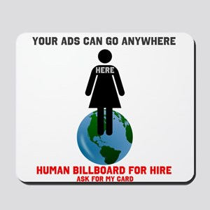 Your ads can go anywhere fema Mousepad