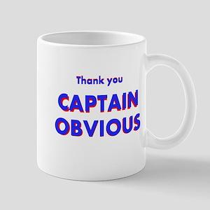 Thank you Captain Obvious Mug