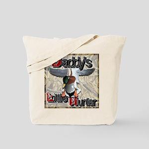 Daddy's Lil' Hunter III Tote Bag