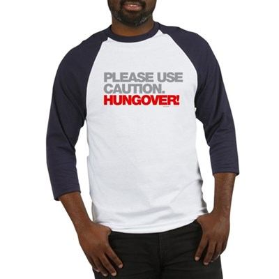 Please Use Caution. Hungover! Baseball Jersey
