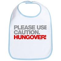 Please Use Caution. Hungover! Bib